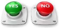 Pushbuttons - the green one says Yes, the red one says No