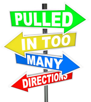 "Graphic of a multi-armed sign reading ""Pulled In Too Many Directions"""