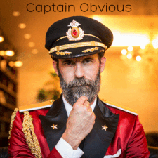 Photo of Captain Obvious